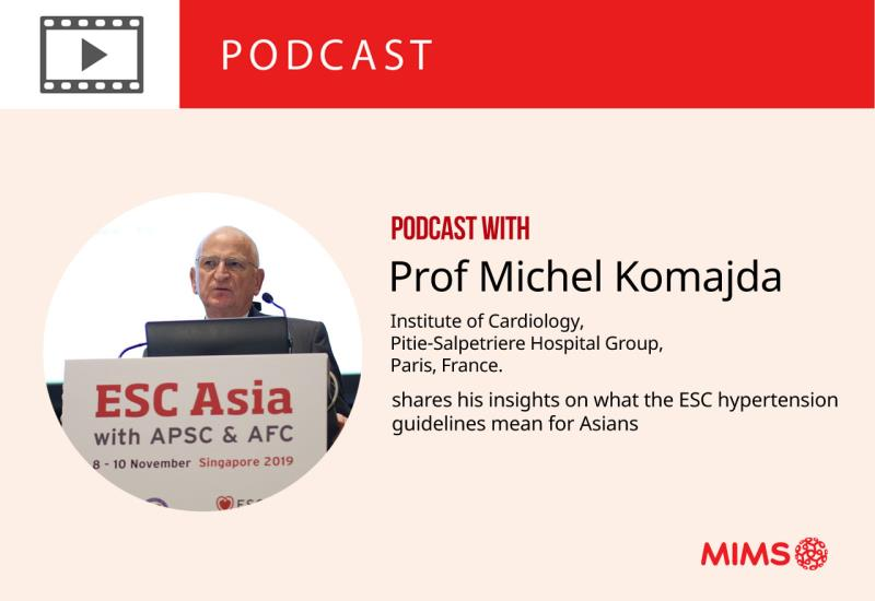 Podcast: Prof Michel Komajda shares his insights on what the ESC hypertension guidelines mean for Asians