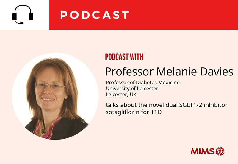 Podcast: Prof Melanie Davies talks about the novel dual SGLT1/2 inhibitor sotagliflozin for T1D