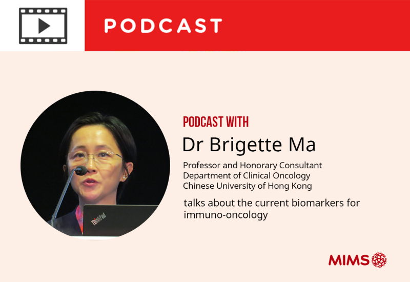 Podcast: Dr Brigette Ma talks about the current biomarkers for immuno-oncology