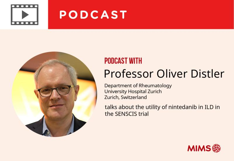 Podcast: Professor Oliver Distler talks about the utility of nintedanib in ILD in the SENSCIS trial